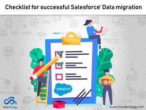 Checklist for successful Salesforce Data migration
